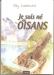 Je suis né en Oisans